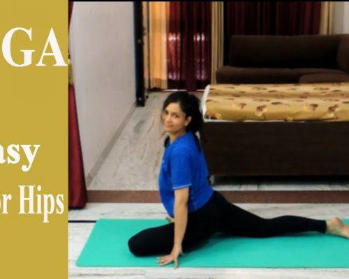 Quick & Easy Yoga For Hips | Indian Yoga with Dolly's Studio