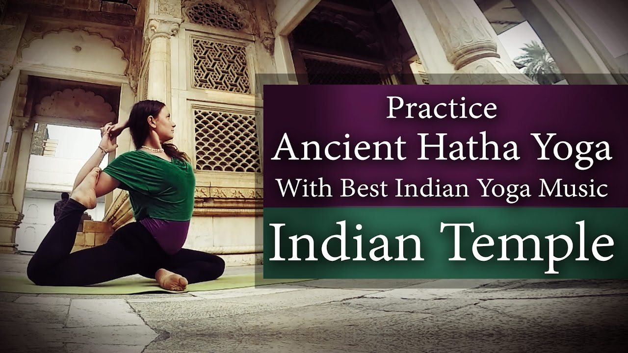 Ancient Hatha Yoga with Best Indian Yoga Music   Best Yoga Video  The Kutle Khan   Roots of Pushkar