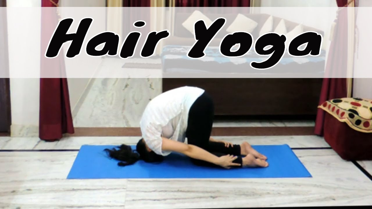 Best Yoga Poses (Aasans) for Hair Growth | Indian Yoga with Dolly's Studio