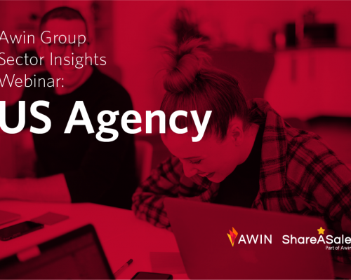 Awin Group Sector Insights Webinar: US Agency