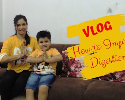 How to Improve Your Digestive System | VLOG | Indian Yoga with Dolly's Studio