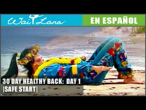 30 Day Yoga for Healthy Back | Wai Lana- Day 1: Safe Start- Inicia con seguridad
