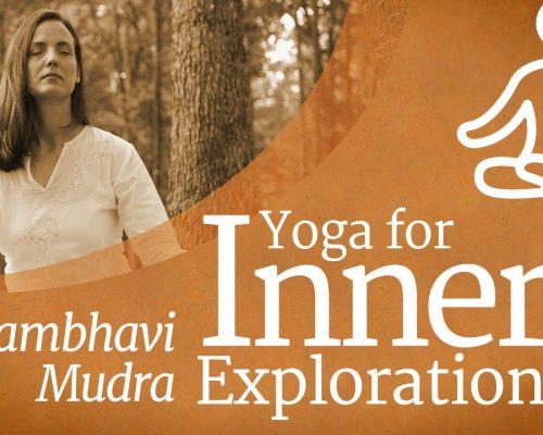 Yoga For Inner Exploration: Shambhavi Mudra – 5 mins #MeditateWithSadhguru