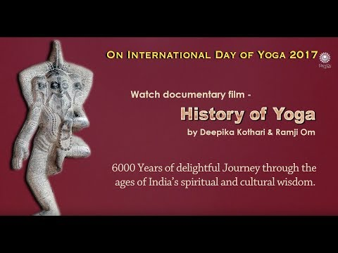 """Watch Film """"6000 years of History of Yoga"""" on IDY 2017"""