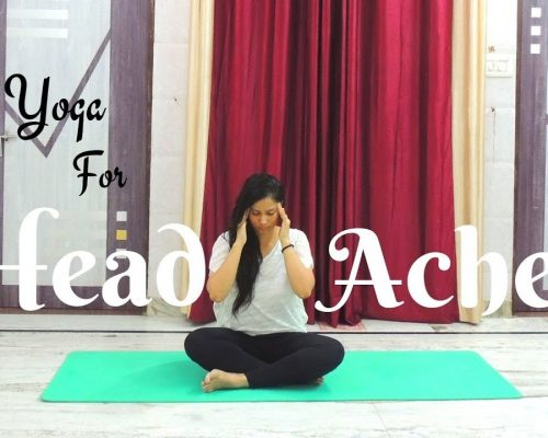 Yoga Poses for Headaches relief | Indian Yoga with Dolly's Studio
